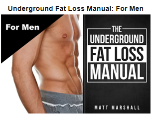 Underground Fat Loss Manual for men