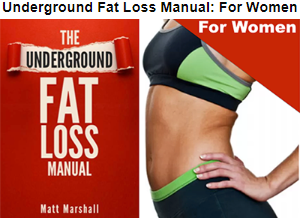 Underground Fat Loss Manual for women
