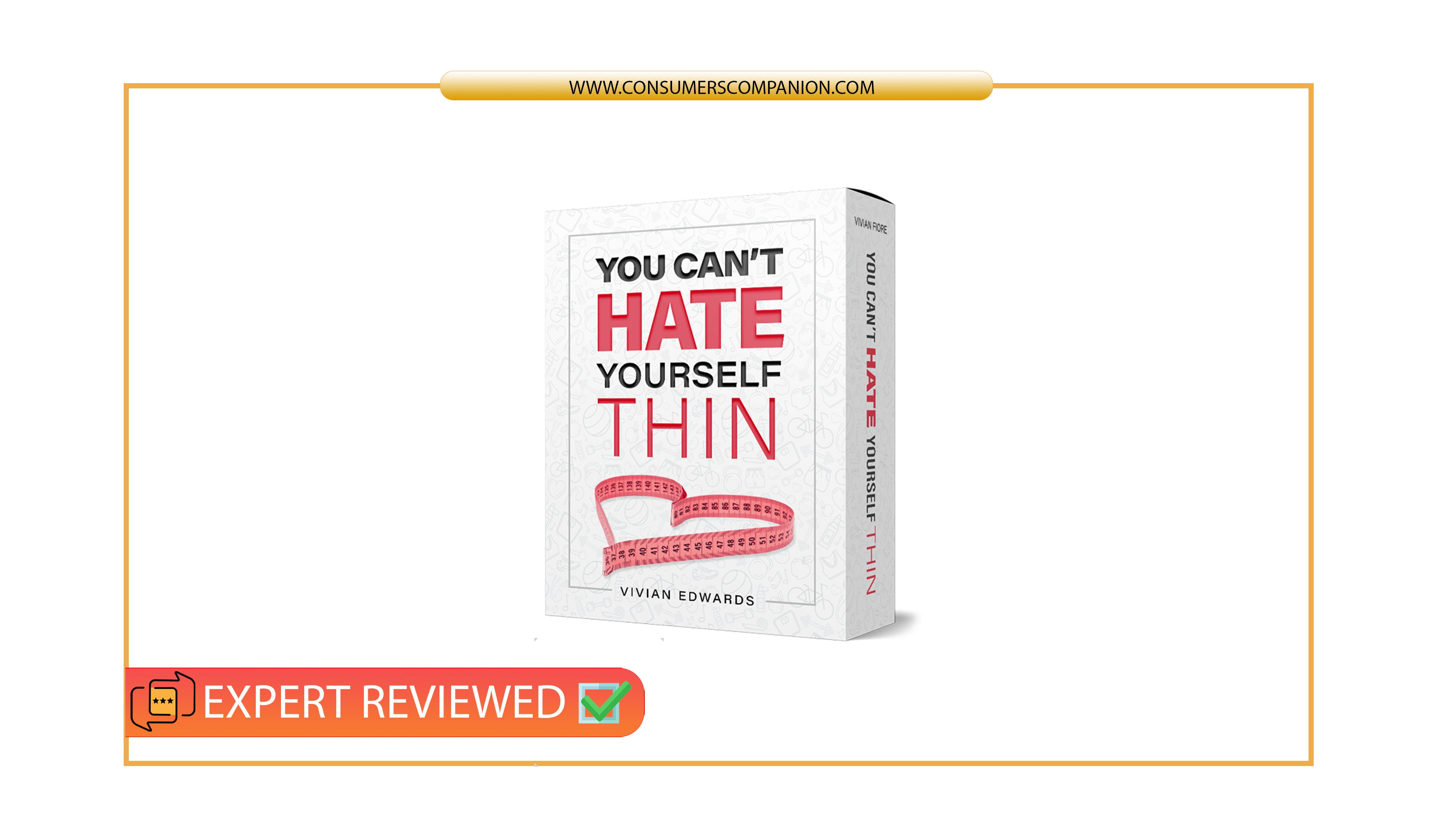 You Can't Hate Yourself Thin Reviews