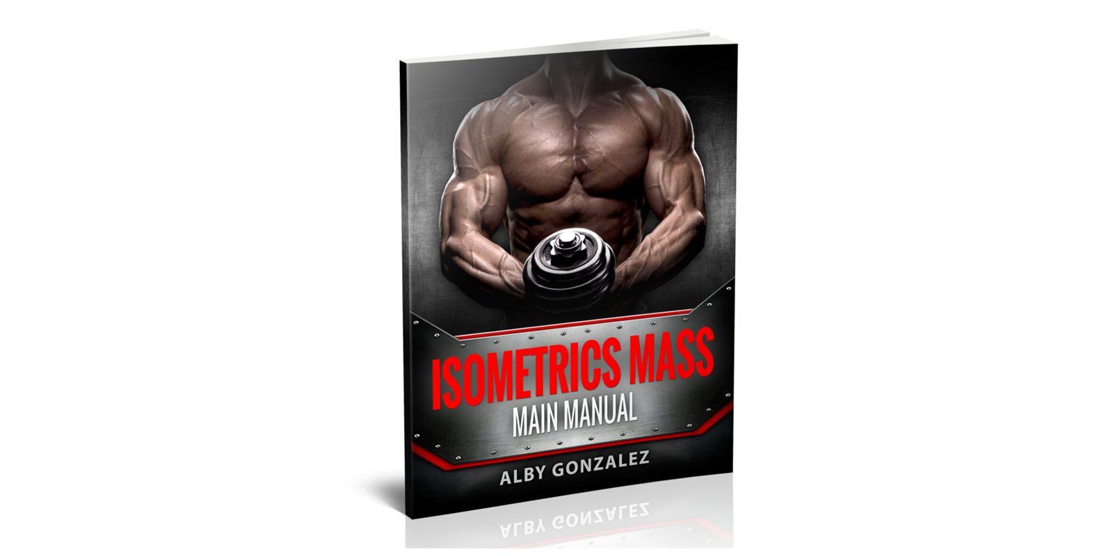 Isometrics Mass Review